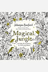 Magical Jungle: An Inky Expedition and Coloring Book for Adults Paperback