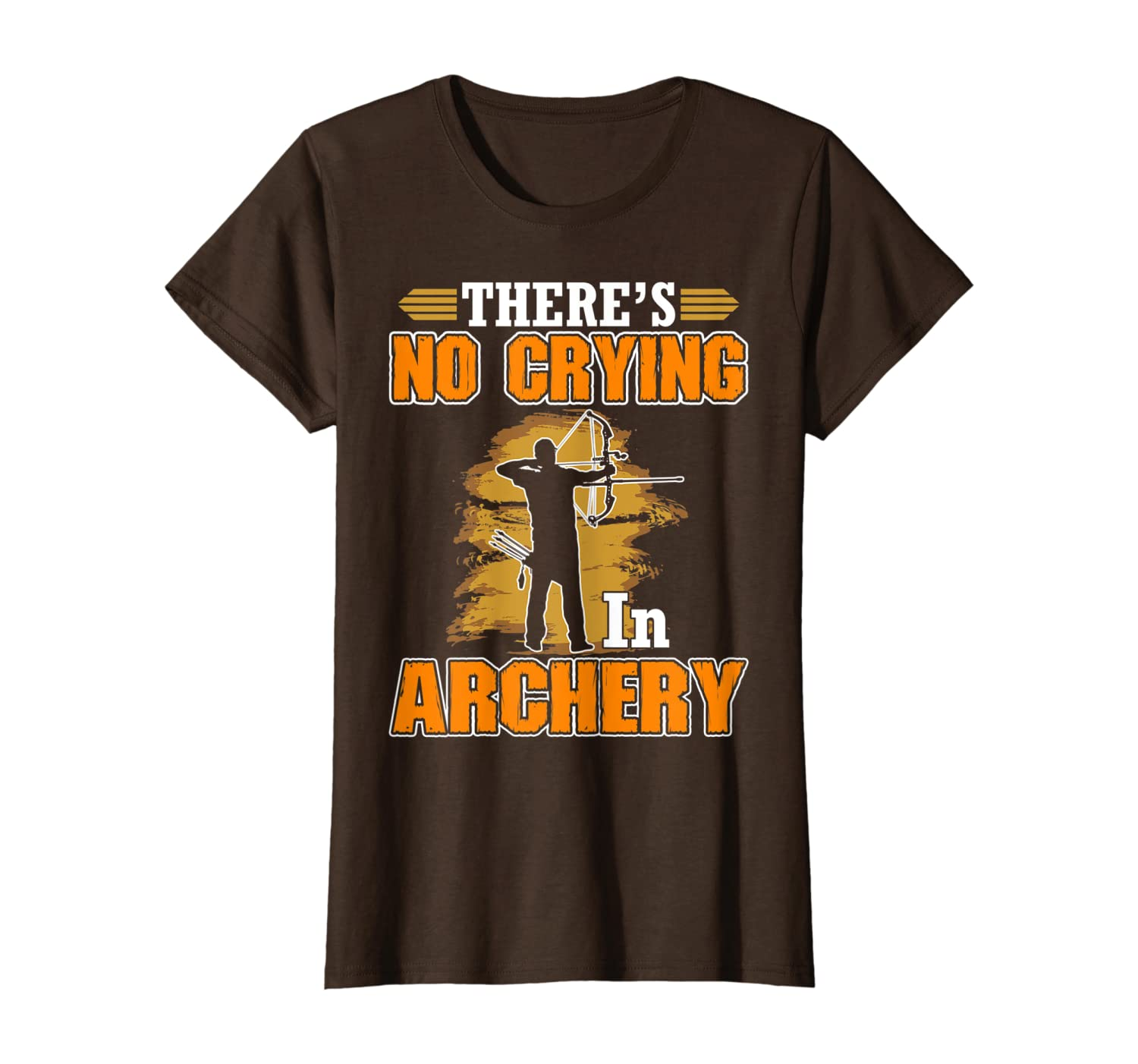 There's No Crying In Archery T shirt
