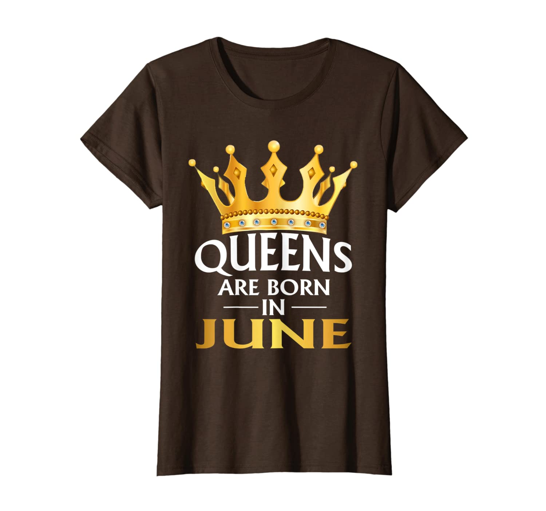 Womens Queens Are Born In June Shirt Birthday golden Crown Gift-Loveshirt