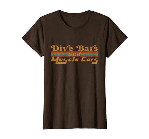 57049fa6 Amazon.com: Dive Bars and Muscle Cars T Shirt Vintage 70s Distressed:  Clothing