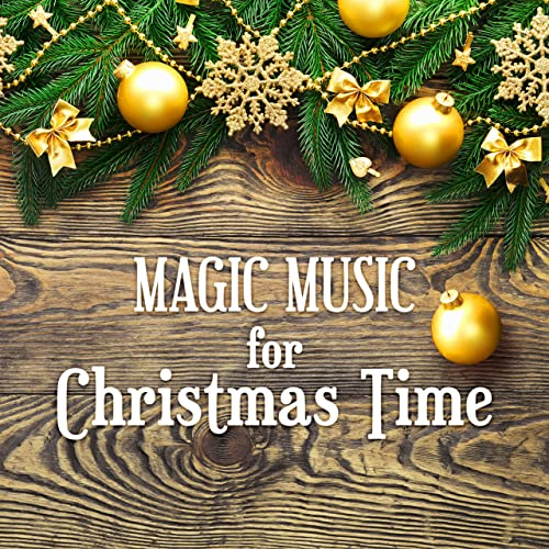 Magic Music For Christmas Time Best Instrumental Piano Christmas Songs Winter Time Music First Star By Christmas Songs Music On Amazon Music Amazon Com