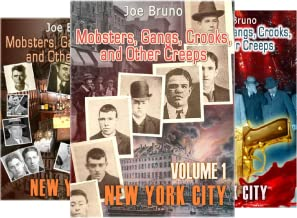 Mobsters, Gangs, Crooks and Other Creeps (5 Book Series)