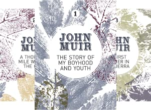 John Muir: The Eight Wilderness-Discovery Books (8 Book Series)