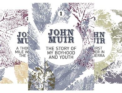 John Muir: The Eight Wilderness-Discovery Books