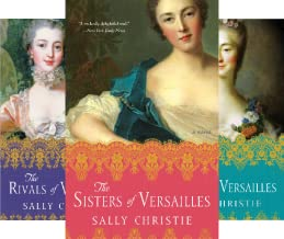 The Mistresses of Versailles Trilogy (3 Book Series)