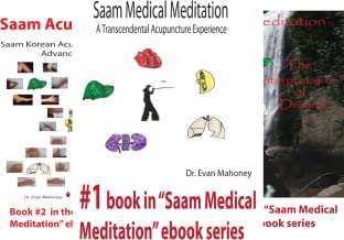 Saam Acupuncture and Medical Meditation (5 Book Series)
