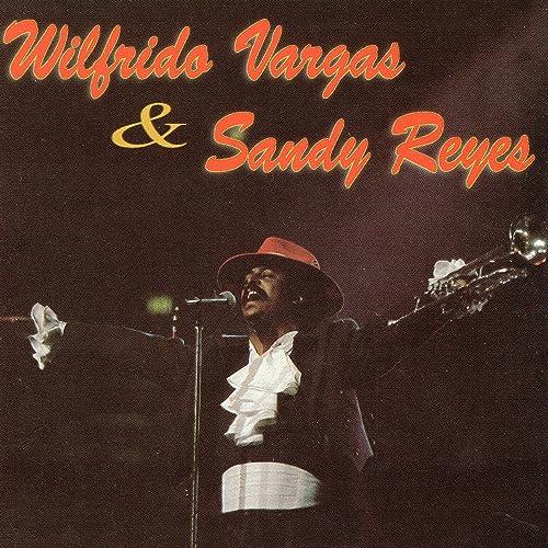 La Batidora by Wilfrido Vargas & Sandy Reyes on Amazon Music ...