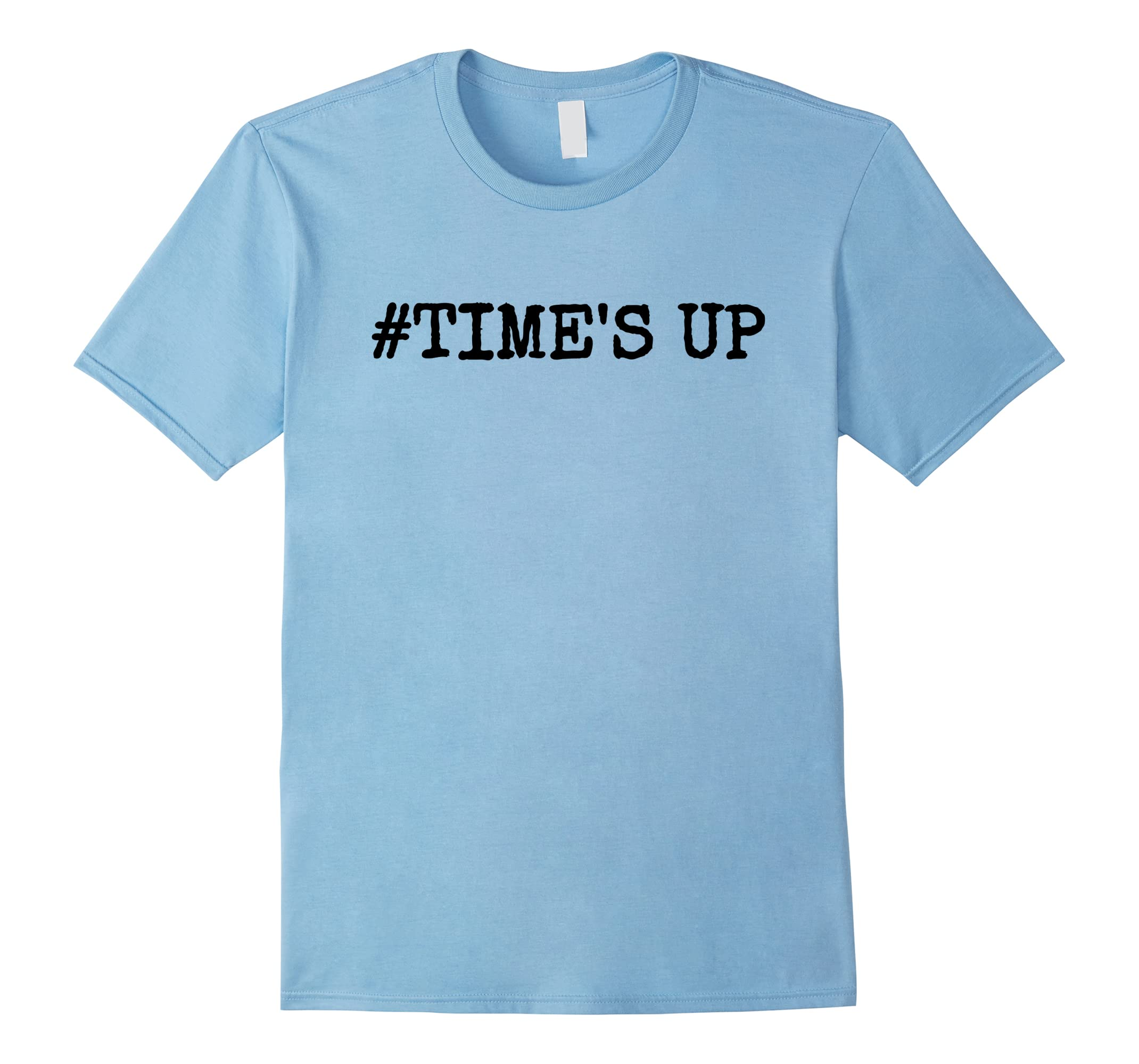 #TIME'S UP Shirt For Awareness Against Harassment-RT