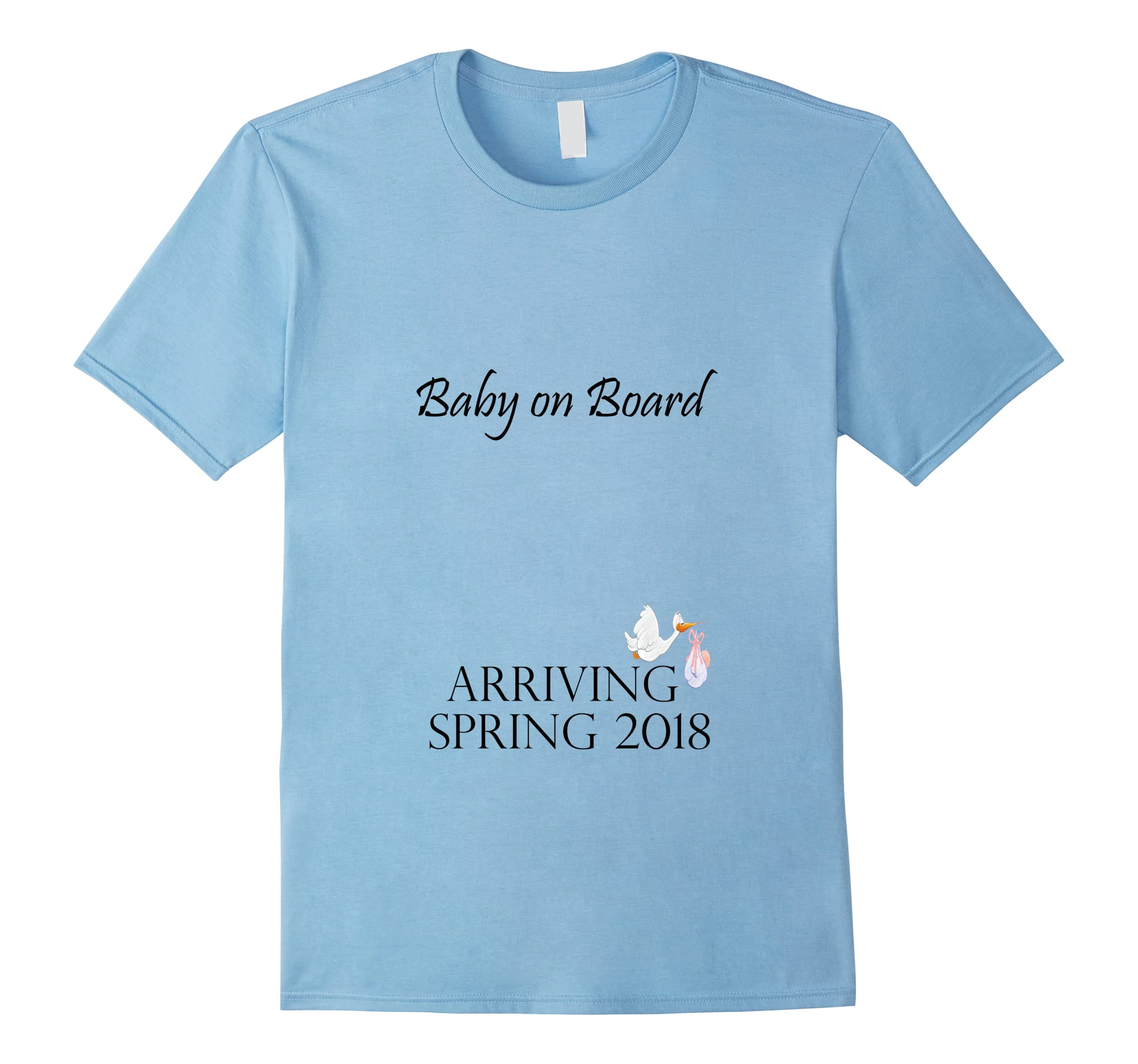 Baby on Board Arrival Shirt Mom to Be Spring 2018 T-Shirt-ah my shirt one gift