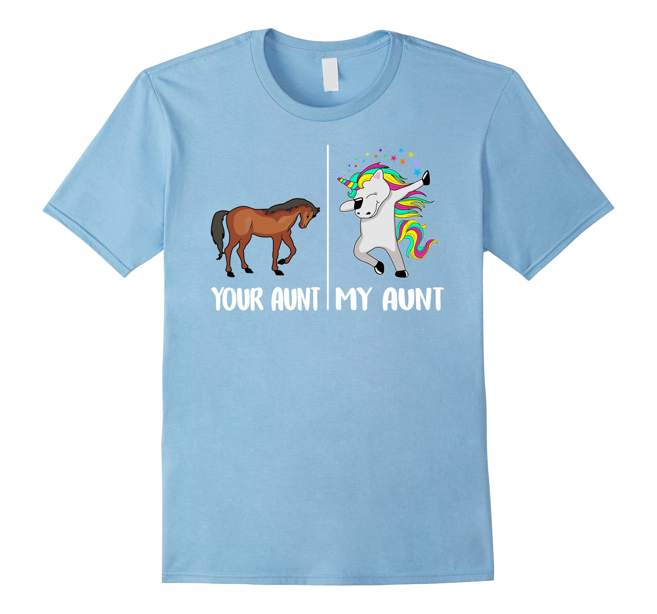 Your Aunt My Aunt Funny Unicorn T Shirt Gifts For Auntie Dab Rt