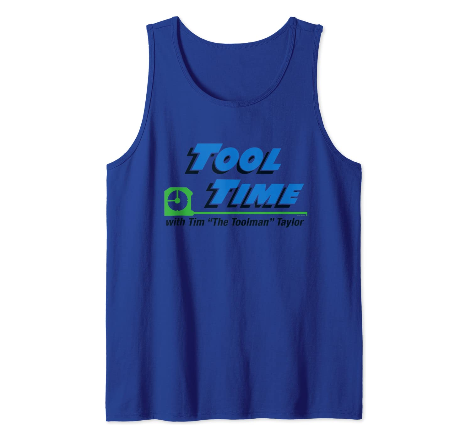Home Improvement Tool Time with Tim Tank Top