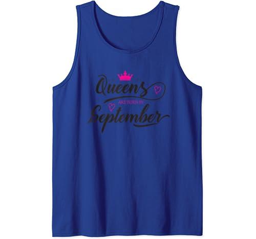 Queens Are Born In September T Shirt Women Tshirt Girls Woman Tank Top