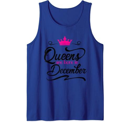 Queens Are Born In December T Shirt Women Tshirt Girls Woman Tank Top