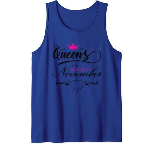 Queens Are Born In November T Shirt Women Tshirt Girls Woman Tank Top