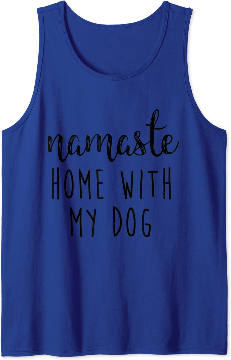 Yoga Zen Namaste Home With My Dog, Funny Yoga Lover Gift Tank Top