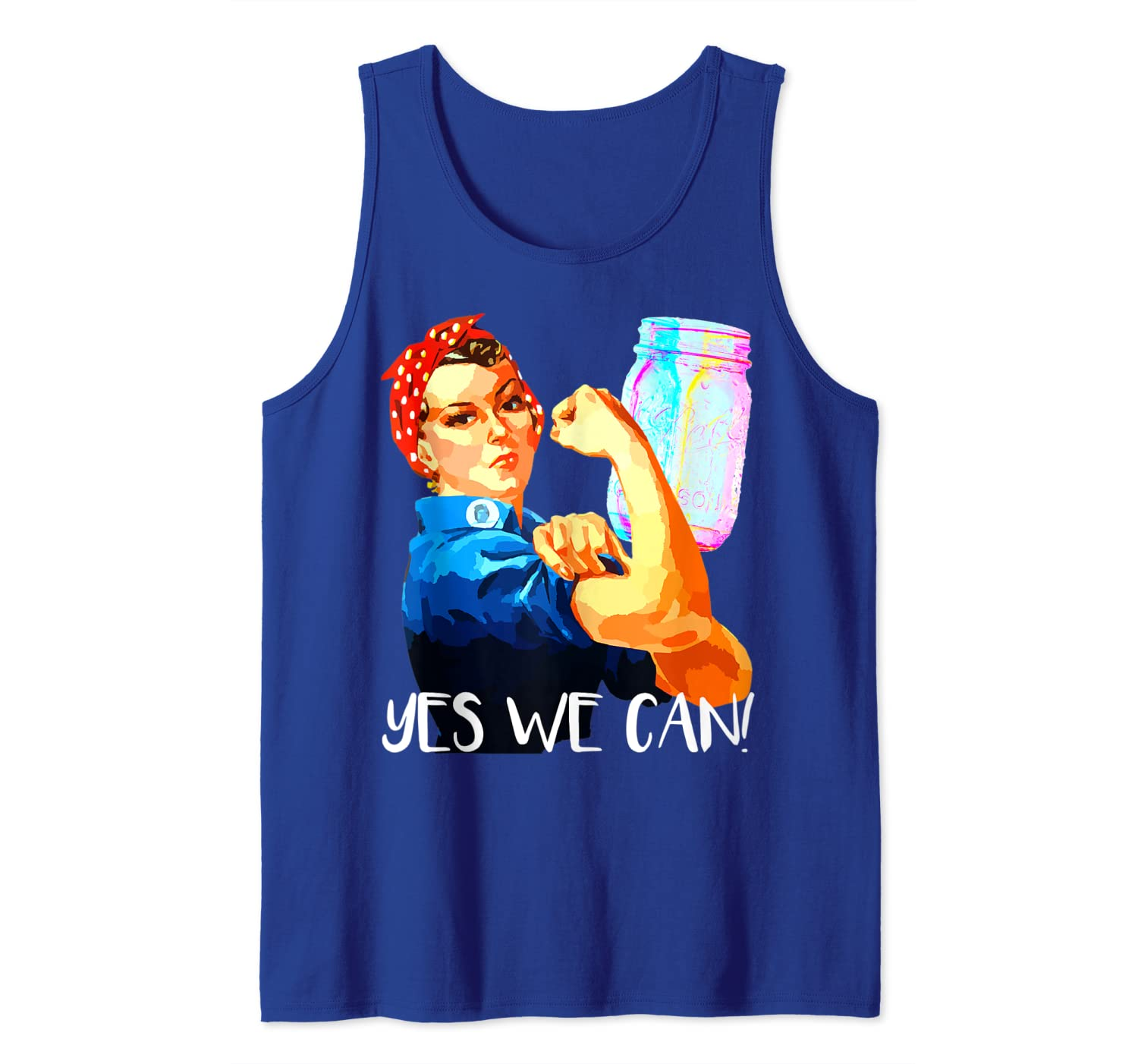 Yes We Can! Rosie the Riveter Super Funny Canning Tank Top