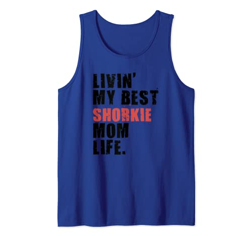 Livin' My Best Shorkie Mom Life Adc123d Tank Top