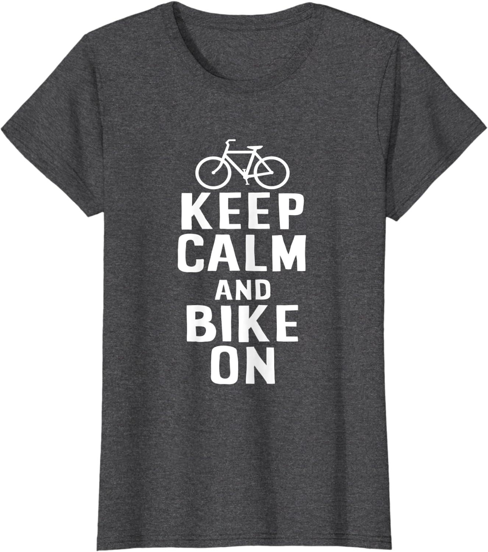 Regalo per bici Mantieni la calma e vai in bici Maglietta