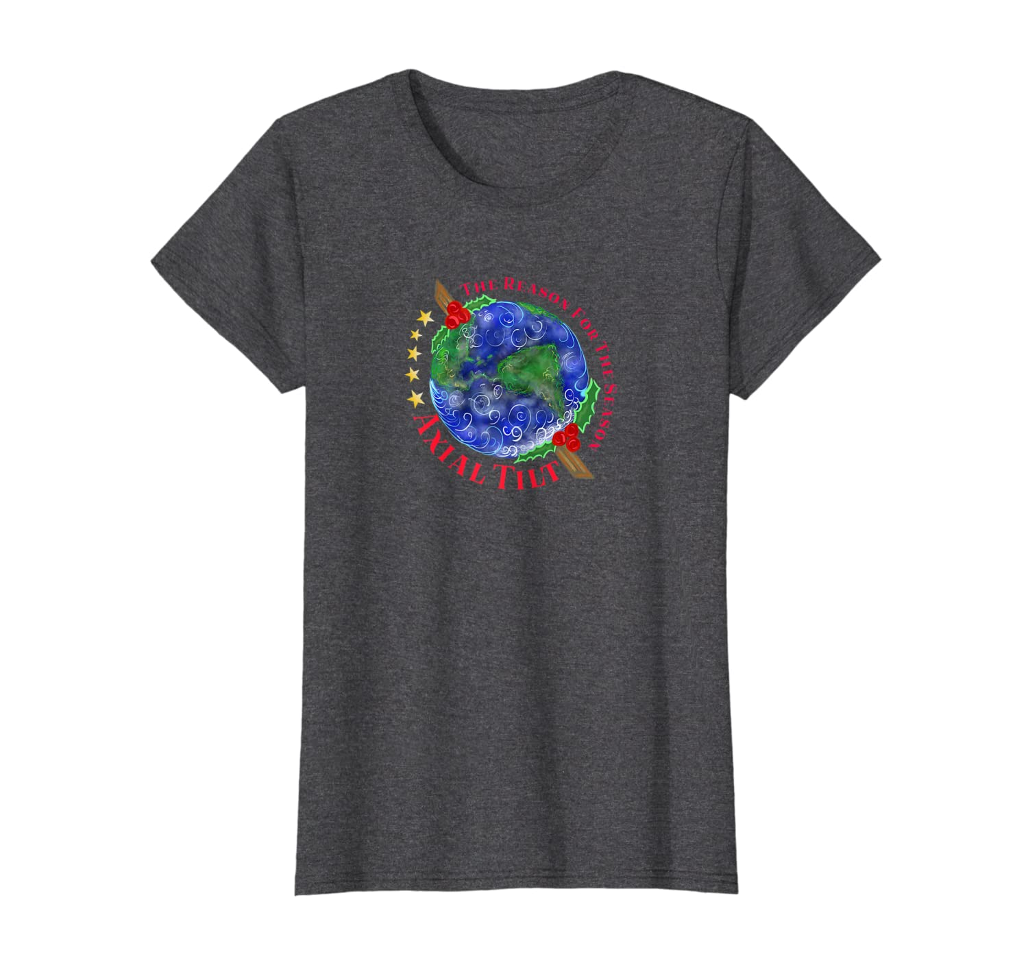 Axial Tilt Reason For The Holiday Season T Shirt
