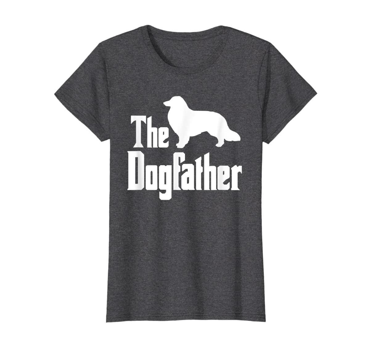 The Dogfather - funny Rough Collie T-Shirt, funny dog gift-Women's T-Shirt-Dark Heather