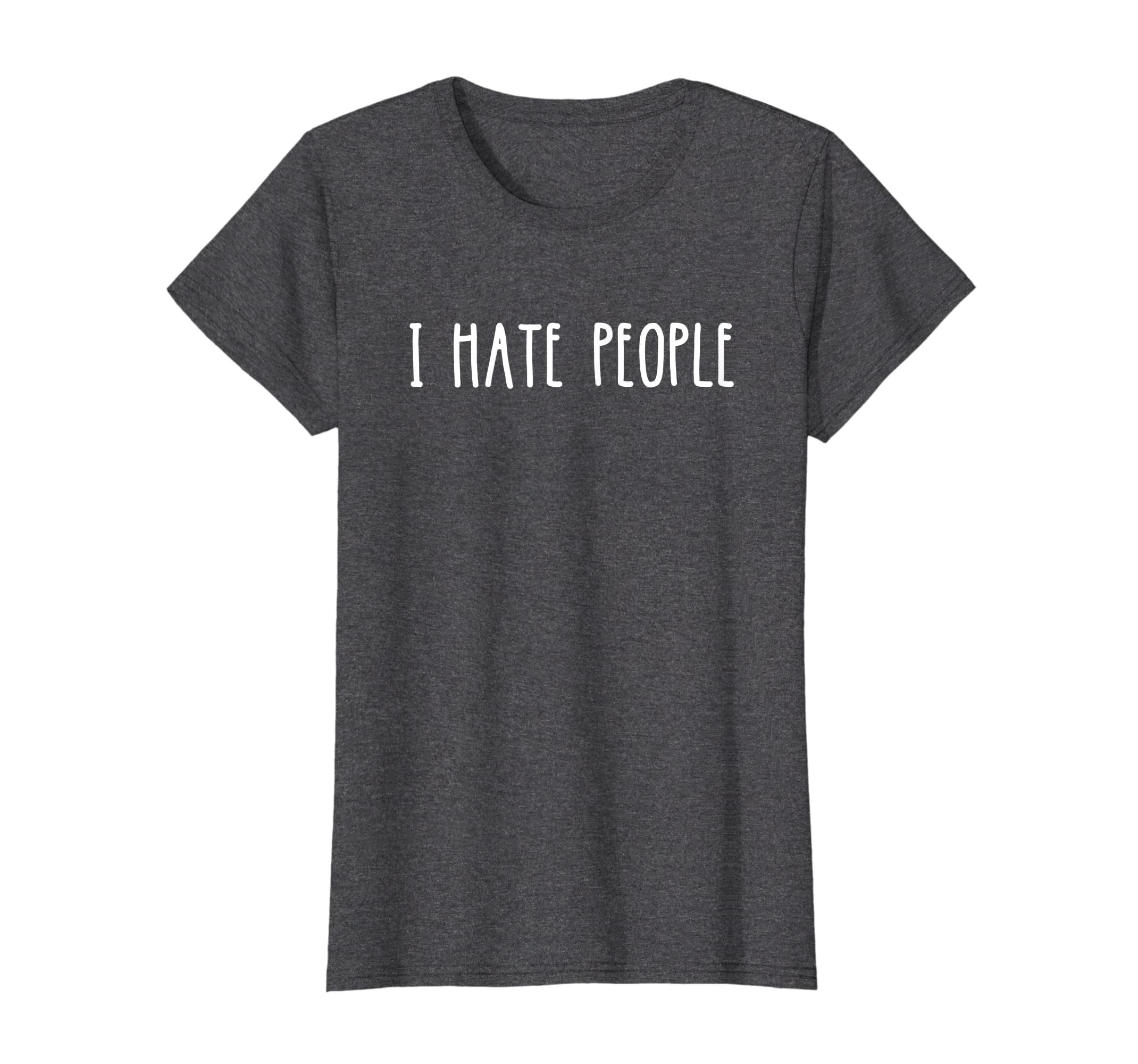 dedc7204f Amazon.com: I Hate People Shirt: Clothing