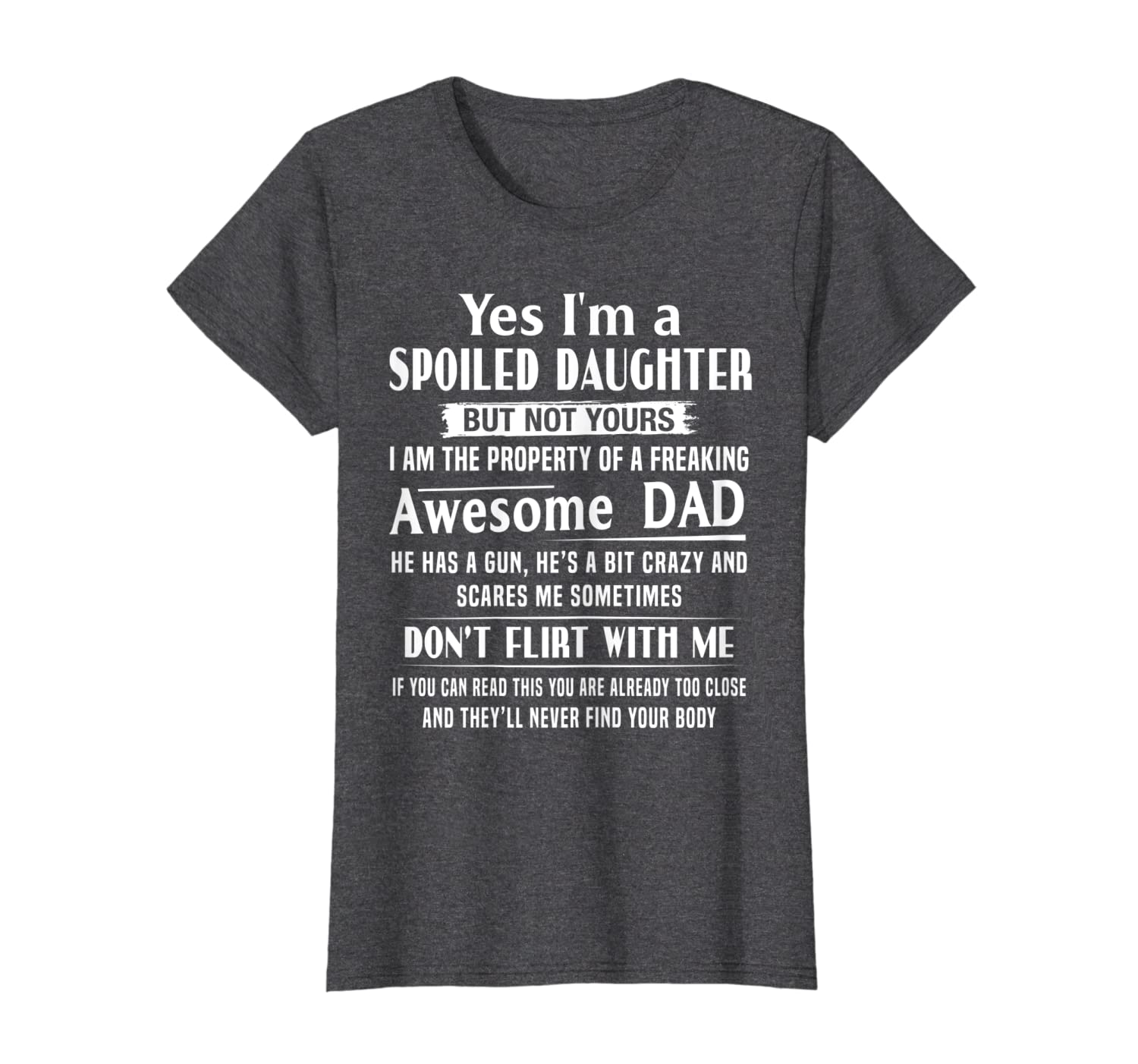Yes, I am a Spoiled daughter t shirt-Loveshirt
