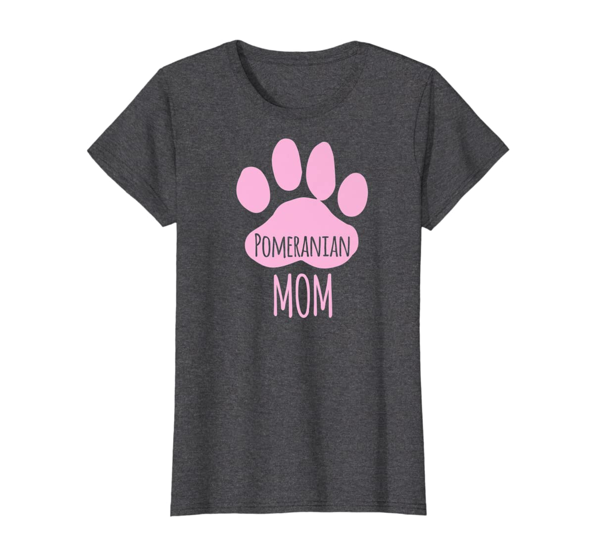 Cute Pomeranian Mom T Shirt for Pom Owner Dog Paw Pink-Women's T-Shirt-Dark Heather