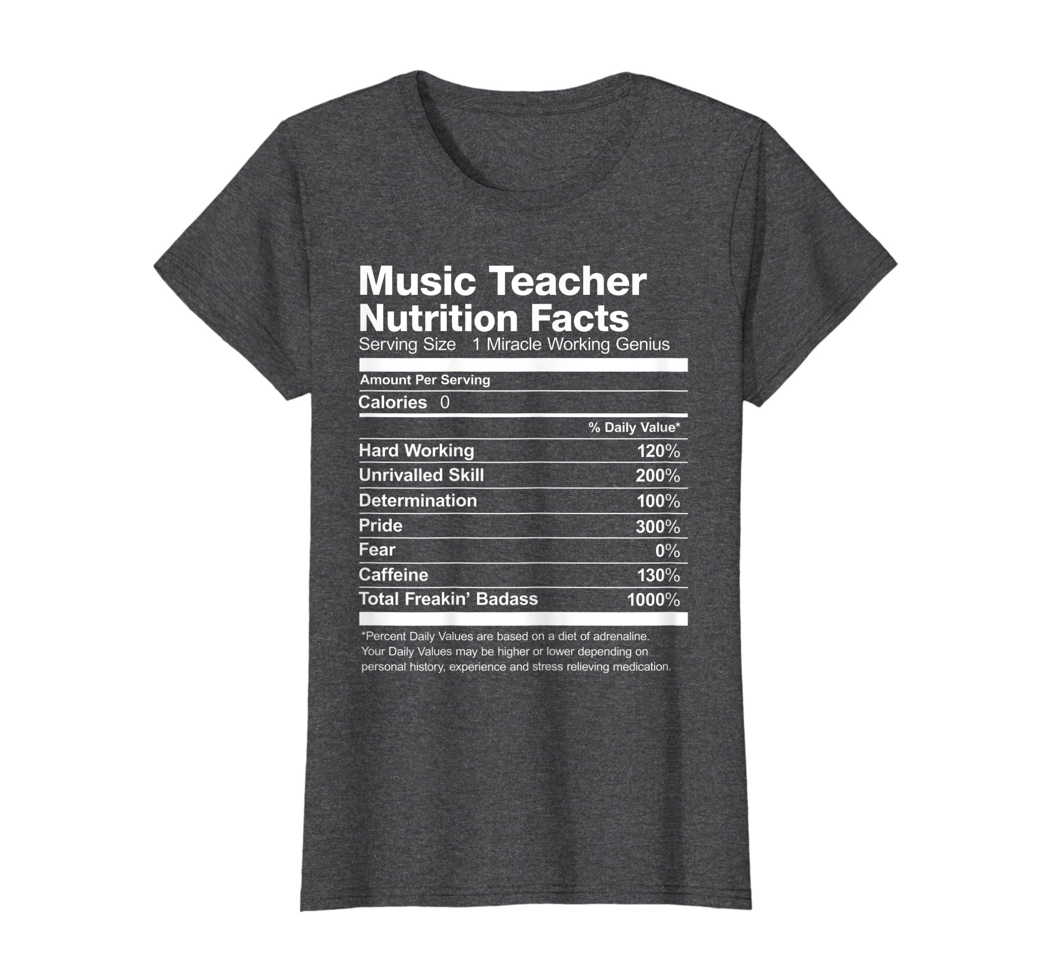 5cbb2316 Amazon.com: Music Teacher Nutrition Facts Funny T-Shirt: Clothing