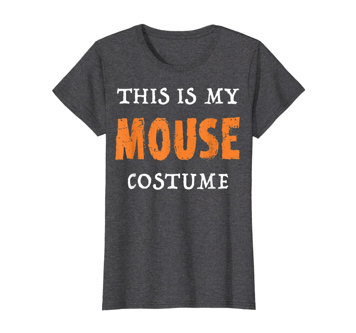 Funny This Is My Mouse Costume Halloween  T-Shirt-Women's T-Shirt-Dark Heather