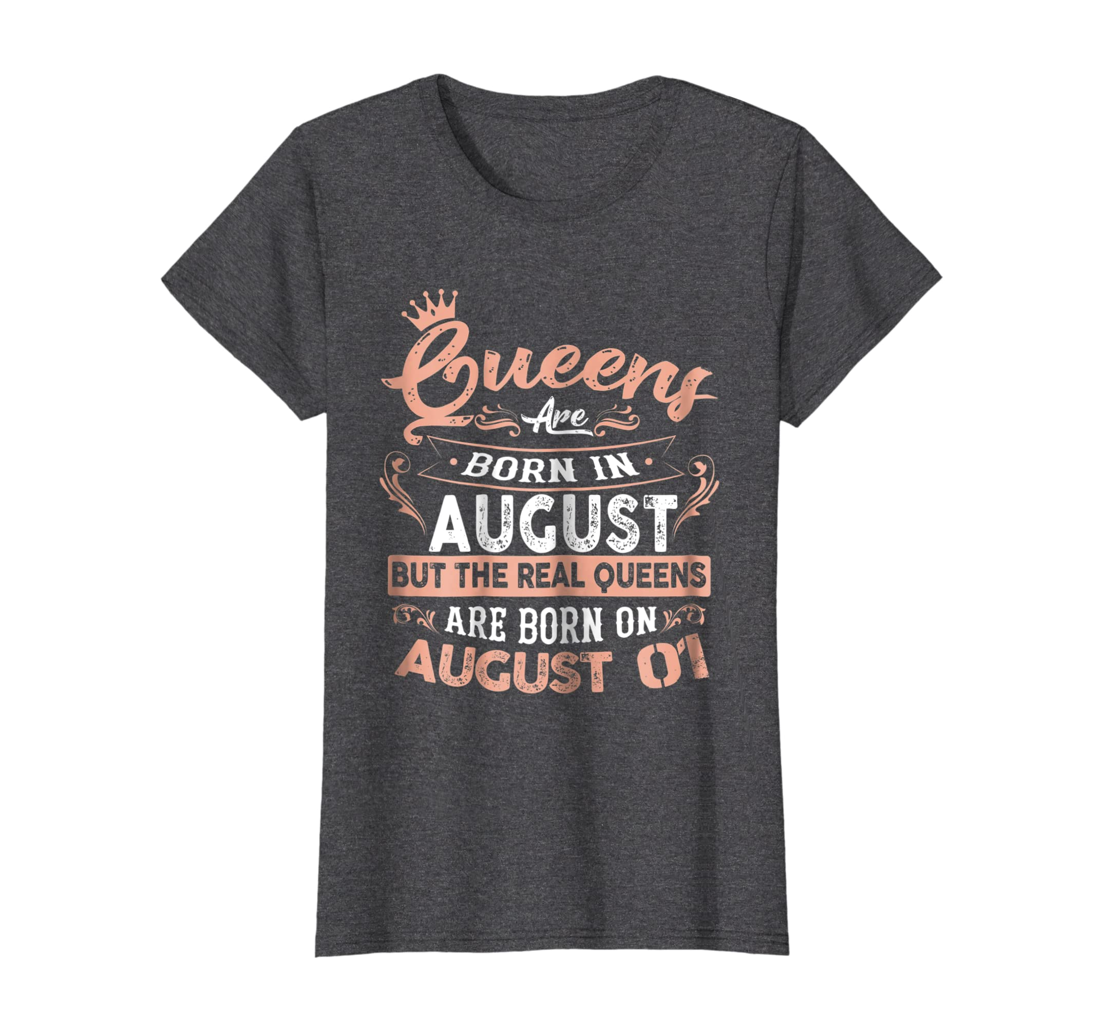 Real Queens are born on 1st of August Birthday Gift T-Shirt-fa