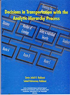 Transportation Decisions with the Analytic Hierarchy
