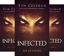 INFECTED (3 Book Series)