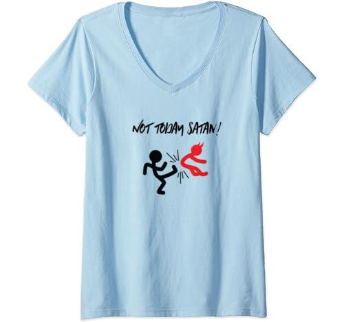 Womens Not Today Satan Kick In The Butt V Neck T Shirt