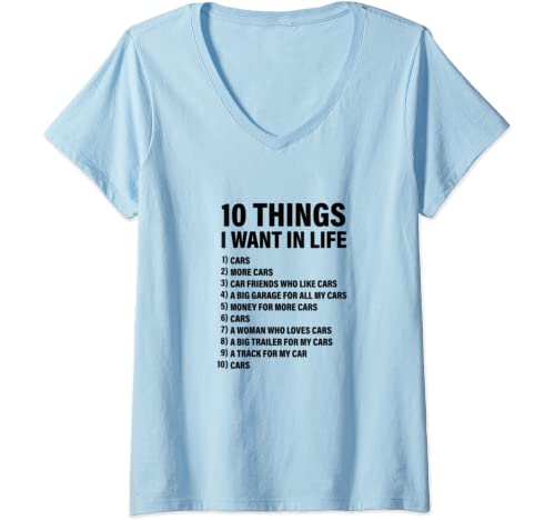 Womens 10 Things I Want In Life   Funny Gift Idea For Car Lovers V Neck T Shirt