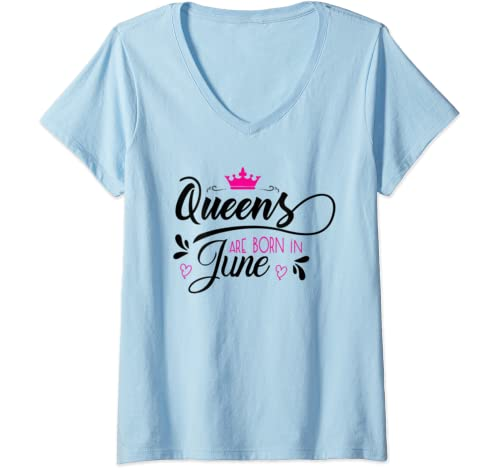 Womens Queens Are Born In June T Shirt Women Tshirt Girls Woman V Neck T Shirt