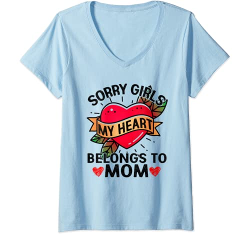 Womens Sorry Girl My Heart Belongs To Mom On Valentines Day V Neck T Shirt