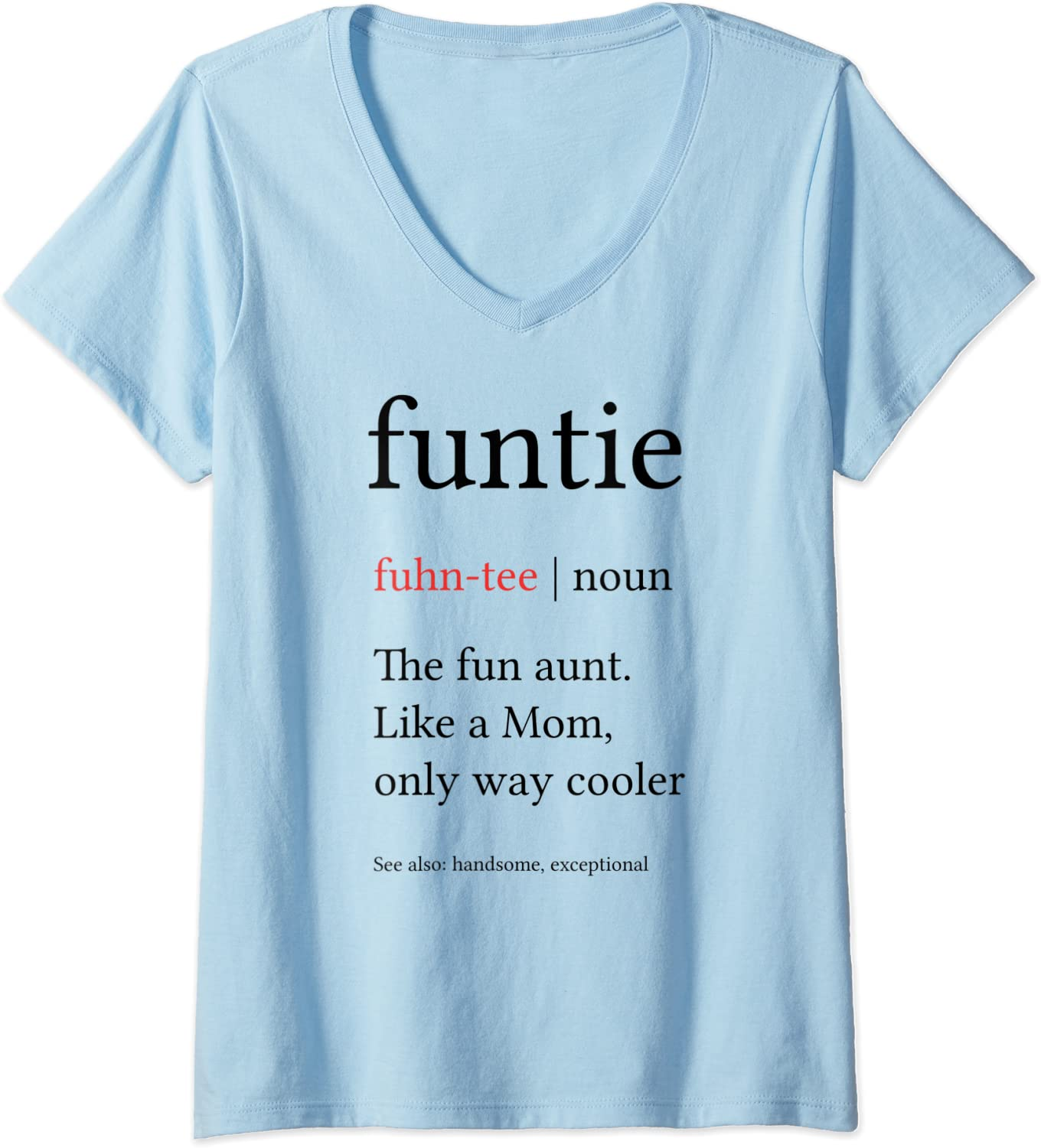 Auntie Best Auntie Ever Womens T Shirt Auntie Shirt I love my Aunt Gift for Aunt Funny shirt I love my Aunt