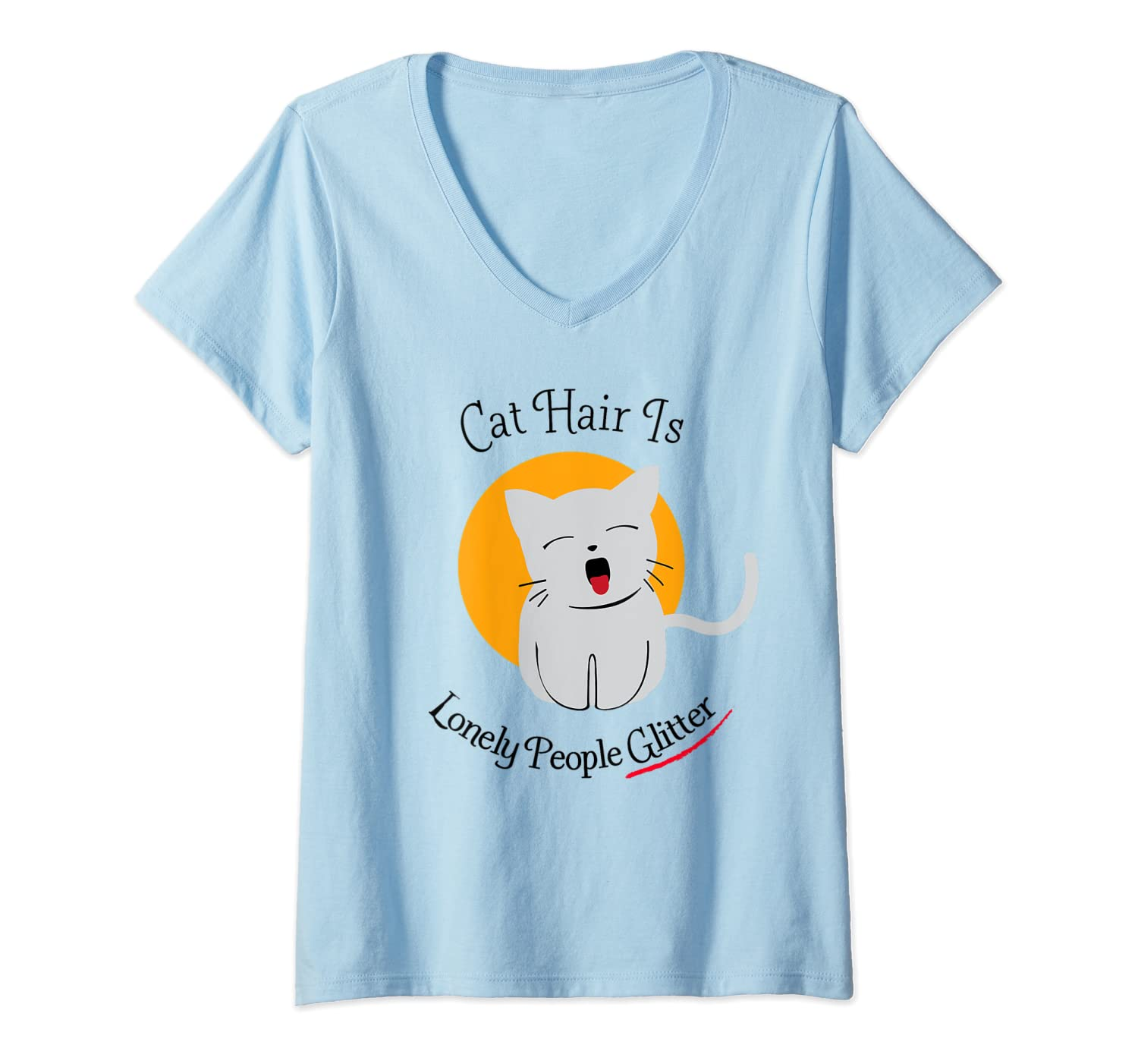 Amazon Com Womens Cat Hair Is Lonely People Glitter V Neck