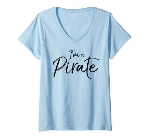 Womens Funny Easy Halloween Costume For Kids Cute I'm A Pirate V Neck T Shirt