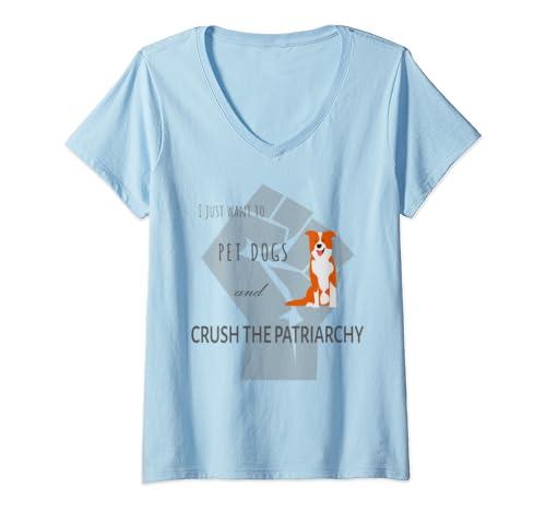 Womens Feminist Pet Dogs Crush Patriarchy Dog Mom Feminism Resist V Neck T Shirt