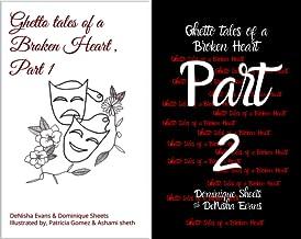 Ghetto tales of a broken heart (2 Book Series)