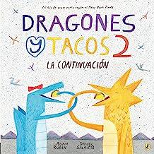 Dragones y Tacos 2: La continuación (Dragones y Tacos / Dragons Love Tacos)