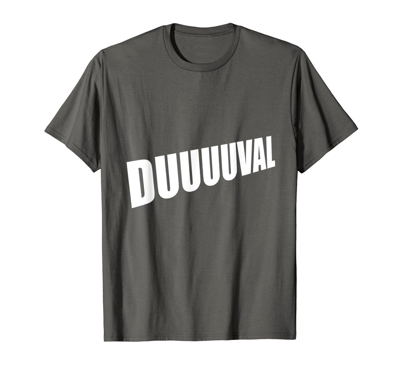 buy online d042a 75349 Amazon.com: Original DUUUUVAL shirt, Duval Jacksonville ...