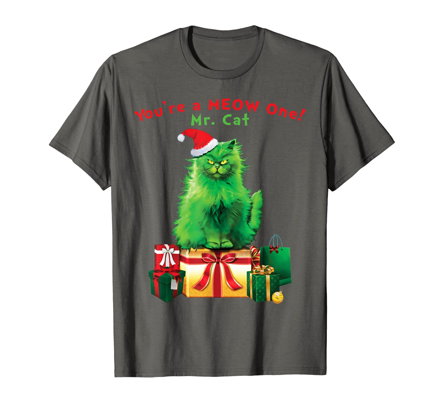 You're A MEOW One Mr. Cat Christmas Holiday Funny T-Shirt-TH