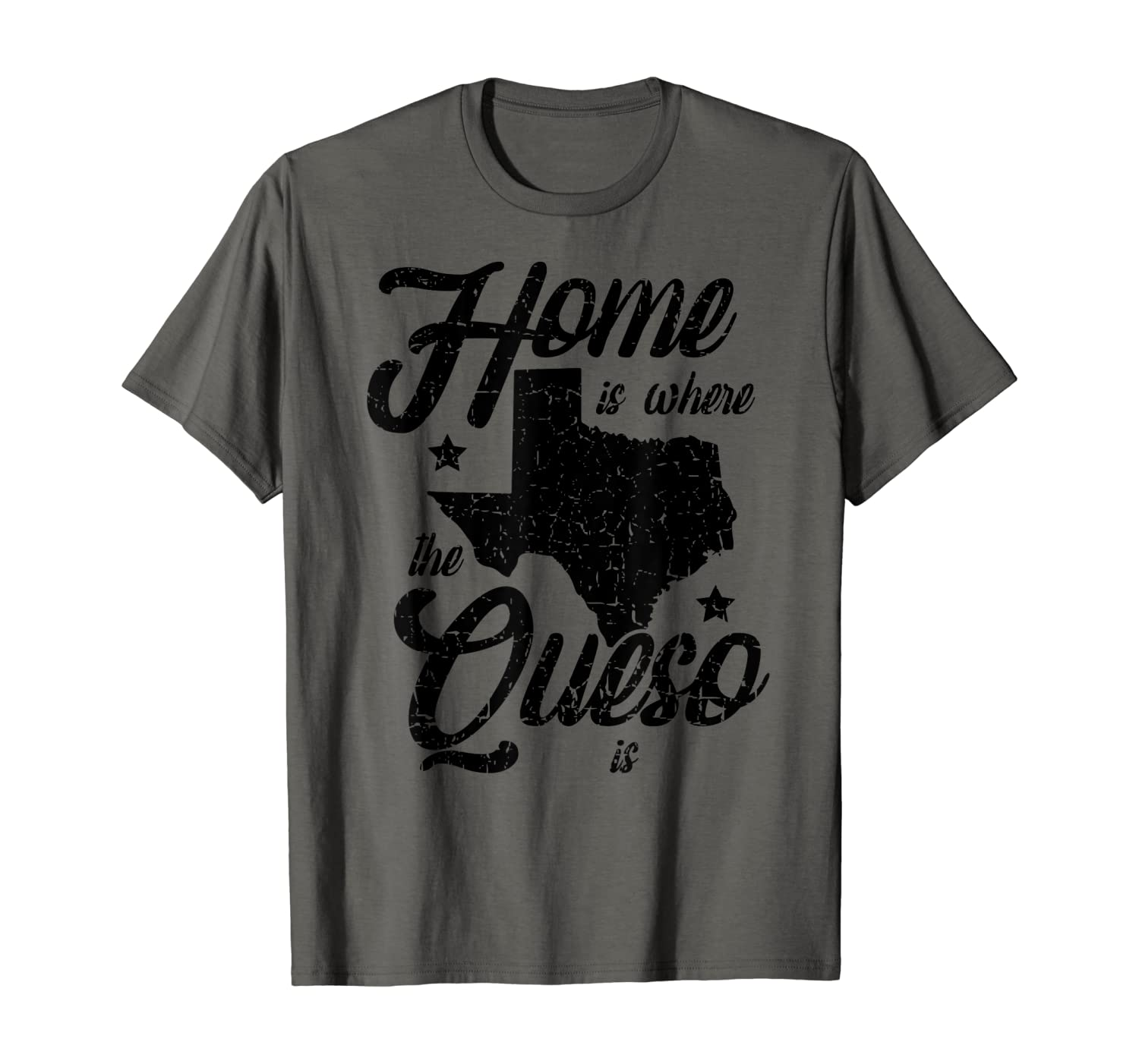 Funny Texas Home is Where the Queso Is Mexican American Gift T-Shirt