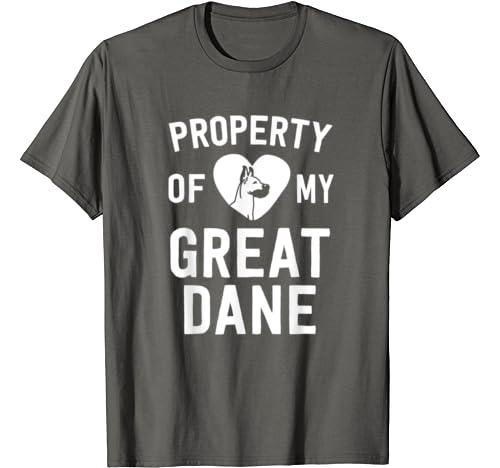 Funny Great Dane Shirt For Men Women Property Of My Dog T Shirt
