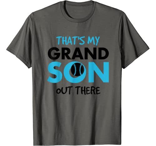 That's My Grandson Out There Baseball Grandparents Gift T Shirt