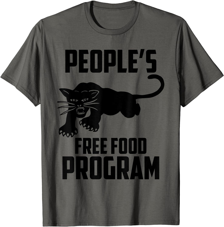 People's free food program T shirt fan Gift T-Shirt