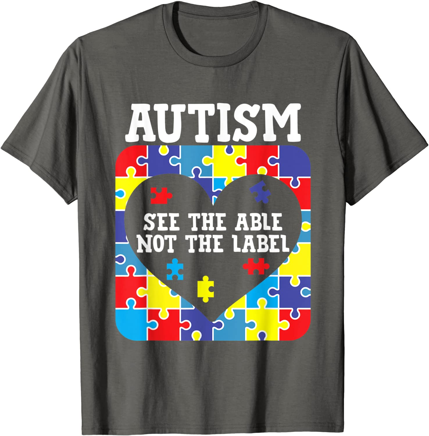 Autism Awareness SPED Teacher See The Able Not The Label Special Education Autism Mom Special Ed Autism Shirt Autism Teacher