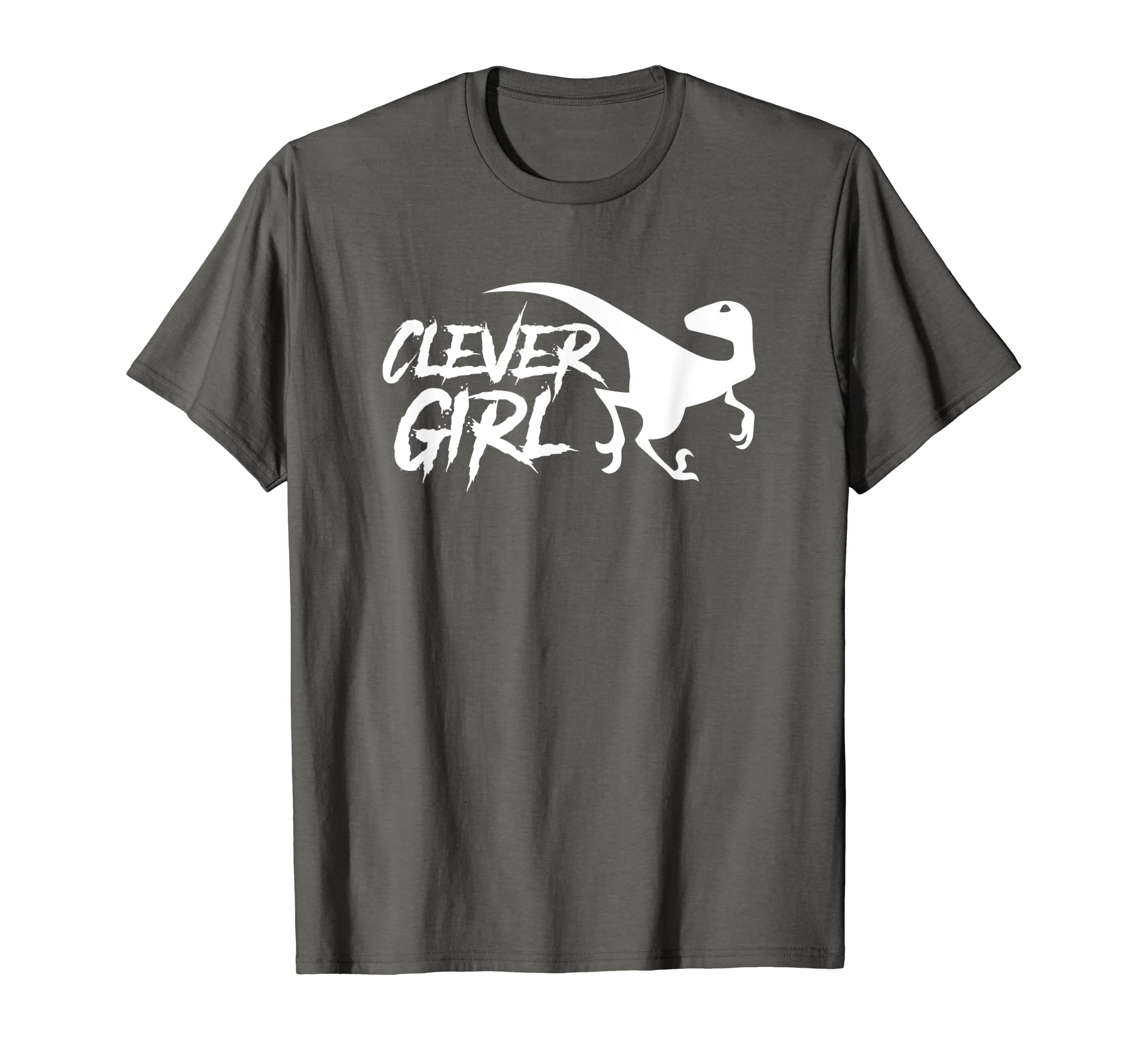 c3c536f21 Amazon.com: Clever Girl - Dinosaur - Velociraptor - Cool Dinosaur Shirt:  Clothing
